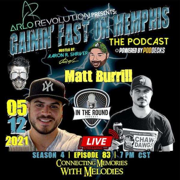 Matt Burrill   In The Round Podcast Host Image