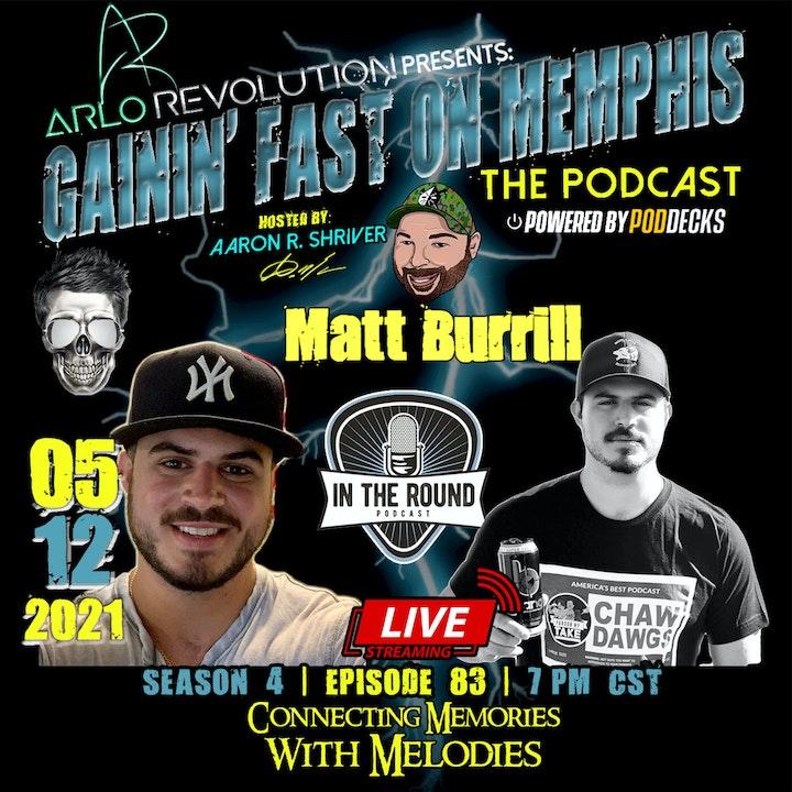 Matt Burrill | In The Round Podcast Host