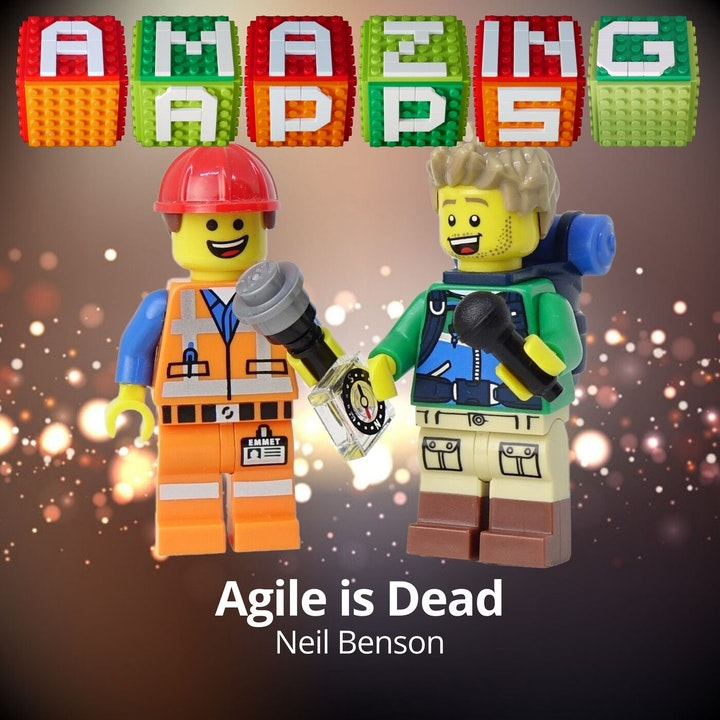 Agile is Dead