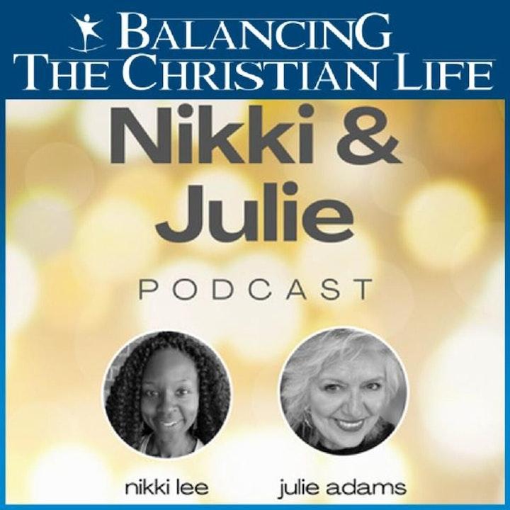 Being a modern Christian woman...a conversation with Nikki Lee and Julie Adams