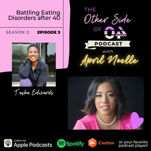 Battling Eating Disorders after 40 with Tasha Edwards