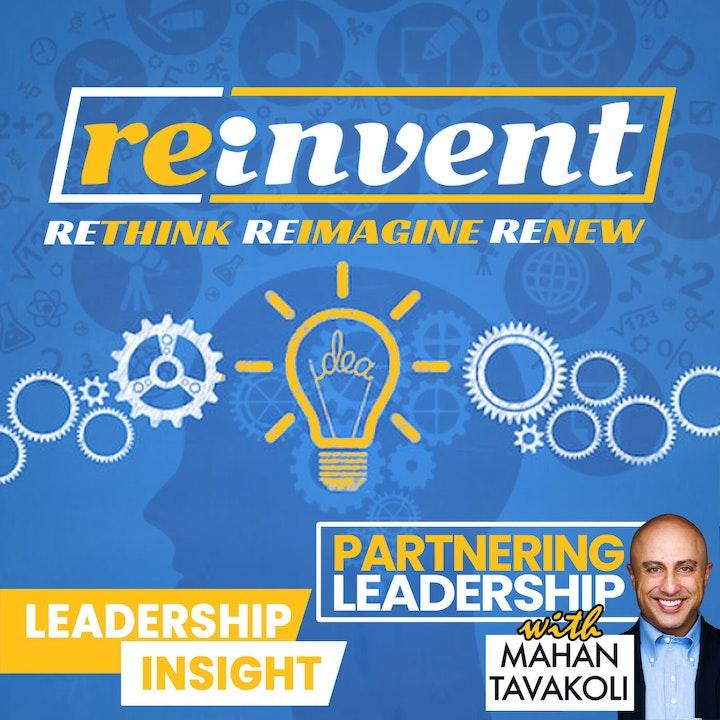 Renew, rethink, reimagine, reinvent and Nowruz | Leadership Insight
