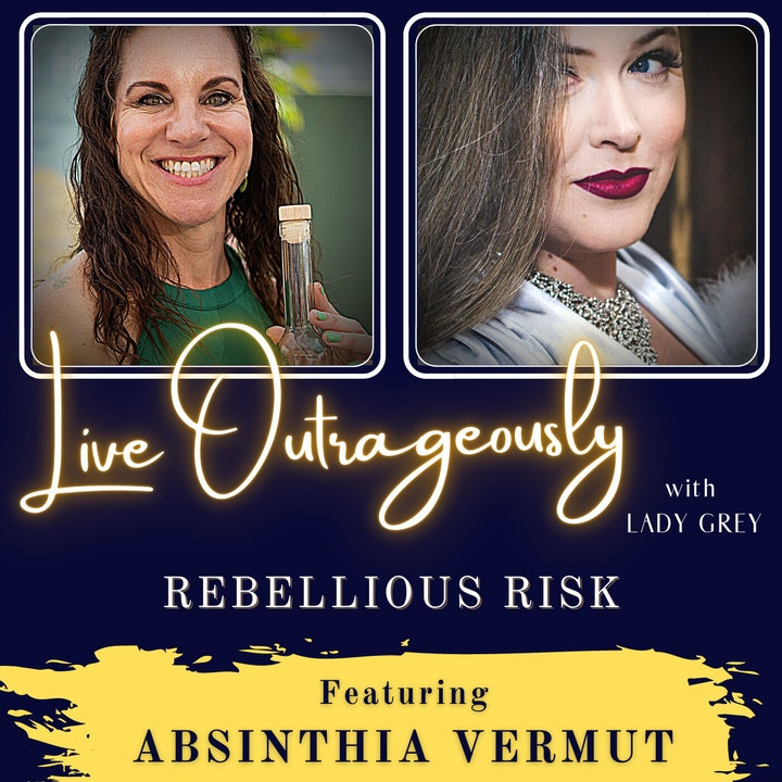 Rebellious Risk with Absinthia Vermut