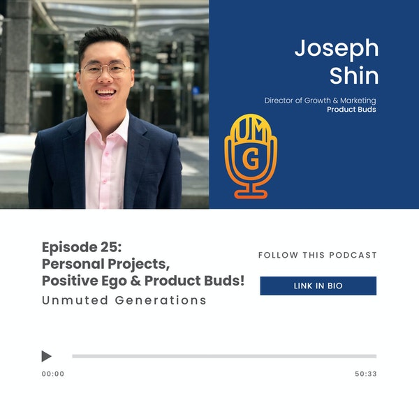 Joseph Shin - Personal Projects, Positive Ego and Product Buds! Image