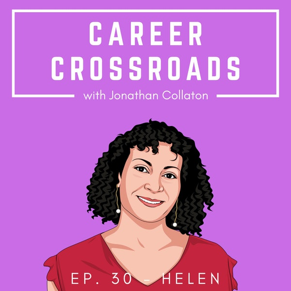 Helen – Helping People Find Their Next Career, After She Found Her Own Image