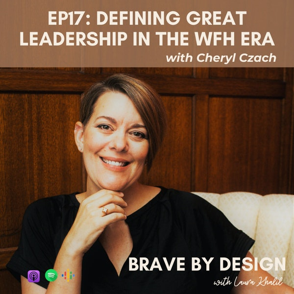 Defining Great Leadership in the WFH Era with Cheryl Czach Image