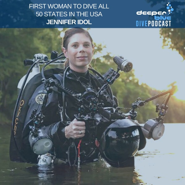 Jennifer Idol on her thoughts after diving all 50 states (sorry North Dakota), and NOAA Scientist Dr Steve Gittings on how best not to be left adrift at sea at night Image
