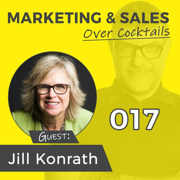 017: Do you press the MORE Button, or the BETTER Button? with best-selling author, Jill Konrath Image