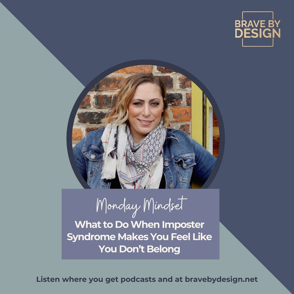 What to Do When Imposter Syndrome Makes You Feel Like You Don't Belong [Monday Mindset] Image