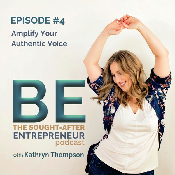 How to Amplify Your Authentic Voice to Become a Leading Authority in Your Industry