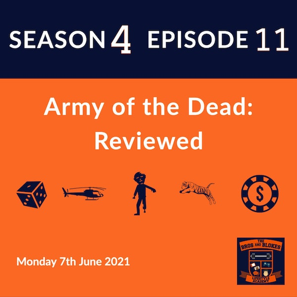 Army of the Dead: Reviewed