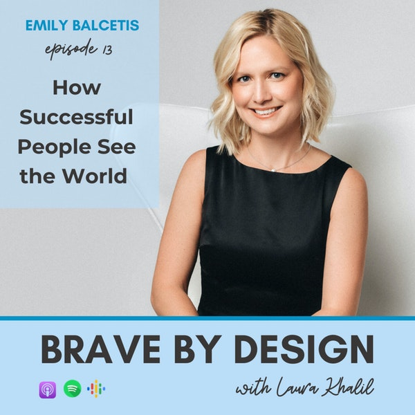 How Successful People See the World with Emily Balcetis Image