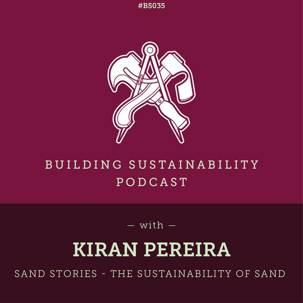 Sand Stories - The sustainability of sand - Kiran Pereira - BS35 Image