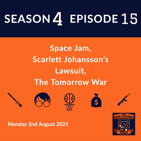 Space Jam, Scarlett Johansson's Lawsuit, The Tomorrow War