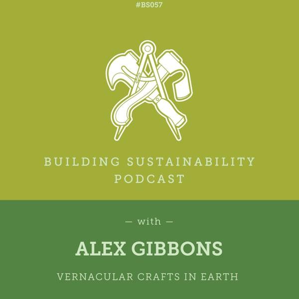 Vernacular Crafts in Earth Pt1 - Alex Gibbons - BS57 Image