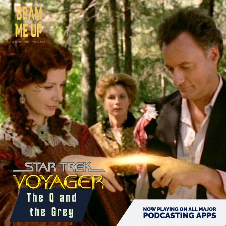 Star Trek: Voyager | The Q and the Grey