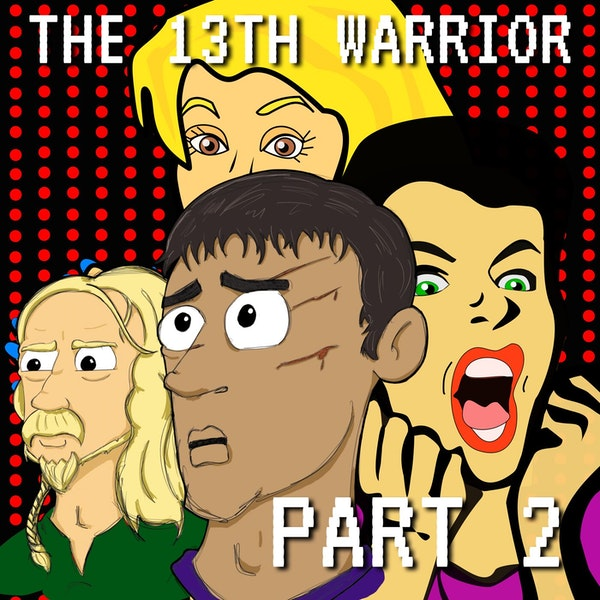 The Thirteenth Warrior Part 2: The People Eating People Is People! Image