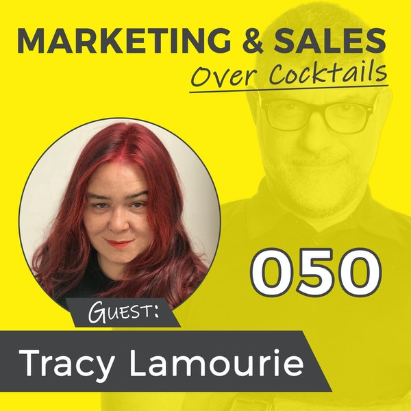 050: You've Got Marketing and Sales, But Do You Have Publicity? with TRACY LAMOURIE Image