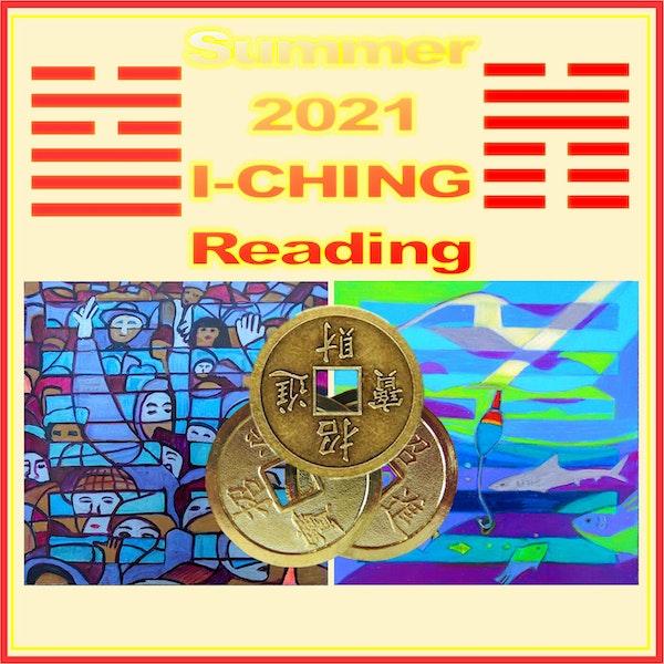 Summer 2021 I-Ching Reading Image