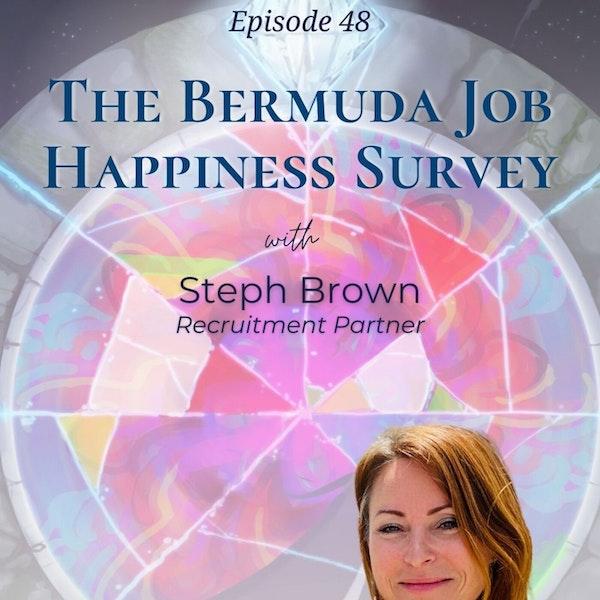 The Bermuda Job Happiness Survey | Steph Brown - Recruitment Partner Image