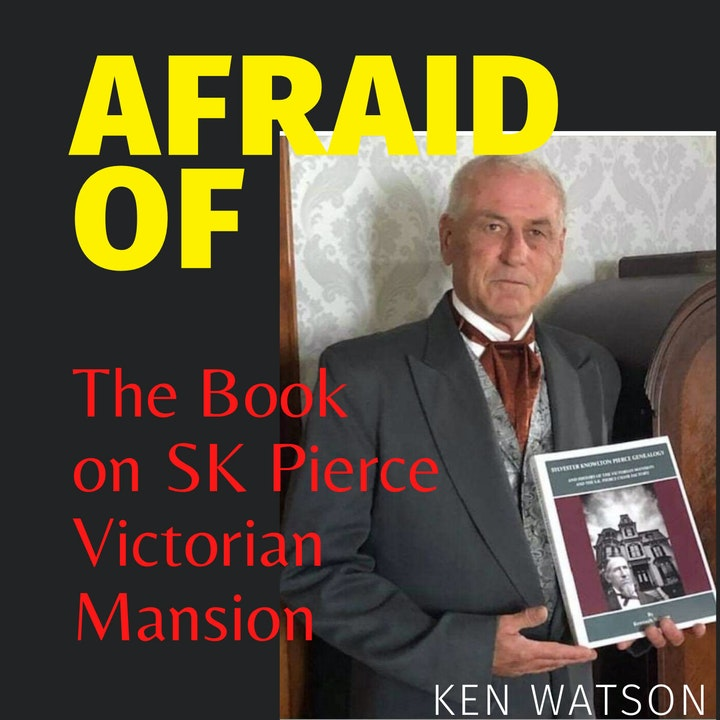 Afraid of The Book on the SK Pierce Victorian Mansion