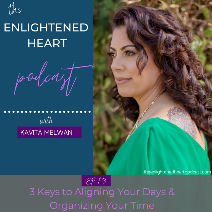 3 Keys to Aligning Your Days & Organizing Your Time