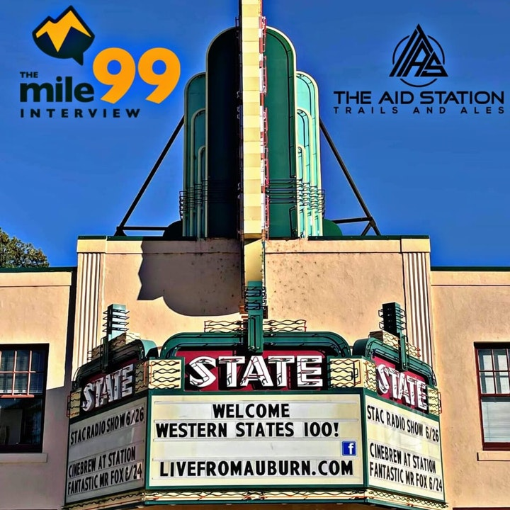 Episode 39 - Western States Week - Live at the Aid Station