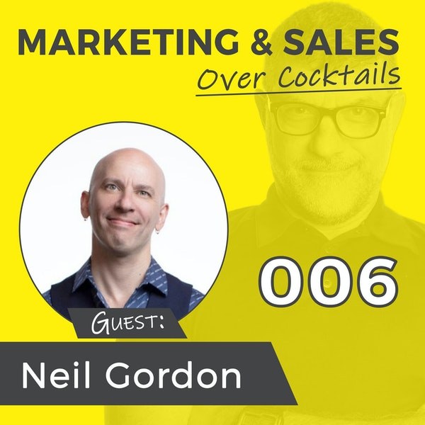 006: Competing For Your Audiences' Attention has Never Been Harder - with Neil Gordon Image