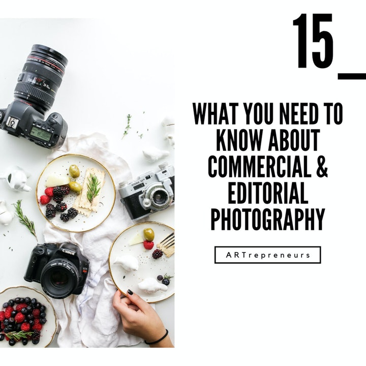What you need to know about commercial and editorial photography