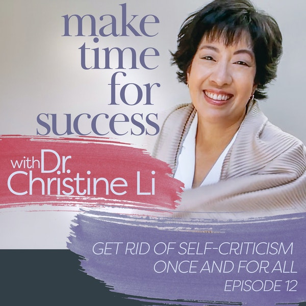 Get Rid of Self-Criticism Once and For All Image