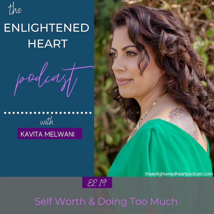 Self Worth & Doing Too Much