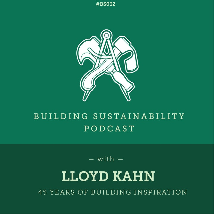 45 years of Building Inspiration - Lloyd Kahn - BS32