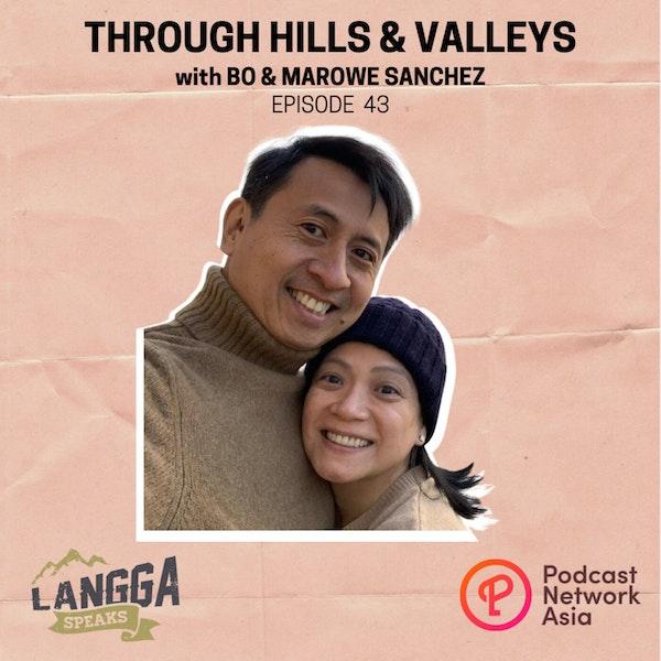 LSP 43: Through Hills & Valleys with Bo & Marowe Sanchez Image
