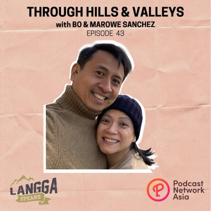 LSP 43: Through Hills & Valleys with Bo & Marowe Sanchez