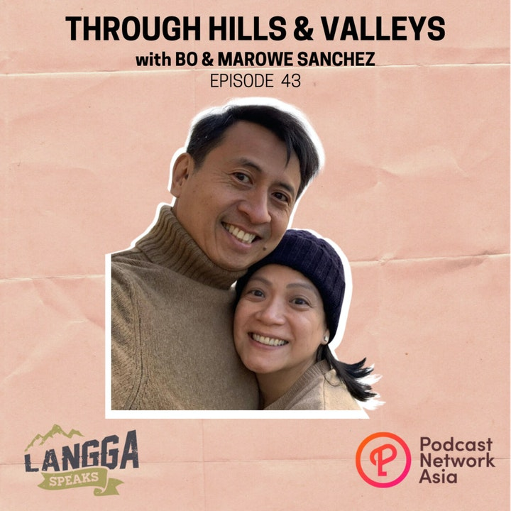 Episode image for LSP 43: Through Hills & Valleys with Bo & Marowe Sanchez
