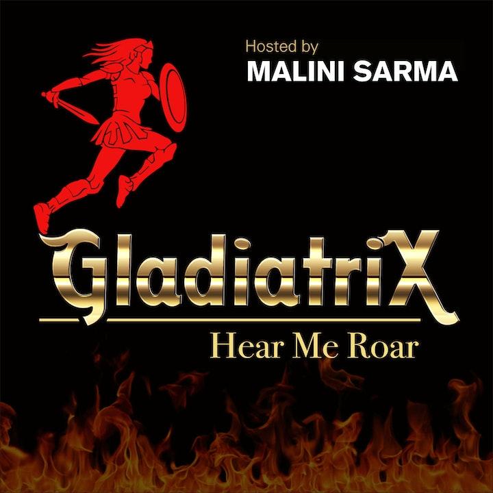 Gladiatrix! Hear me Roar!