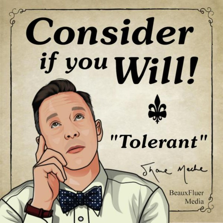 Episode 32 - Tolerant