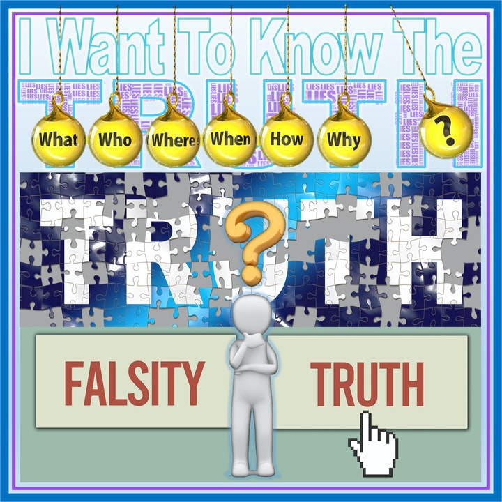 I Want To Know The TRUTH