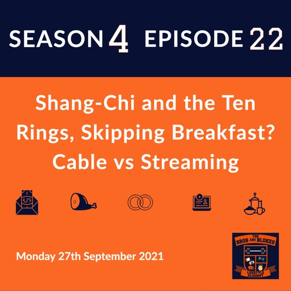 Shang-Chi and the Ten-Rings, Skipping Breakfast? Cable vs Streaming