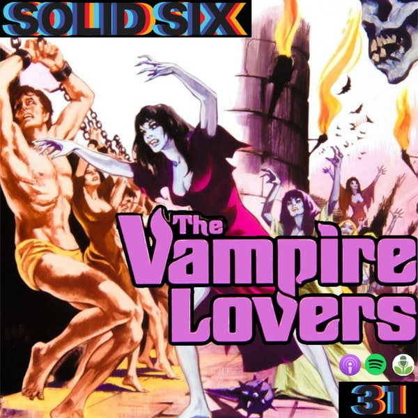 Episode 31: The Vampire Lovers and Horror Express