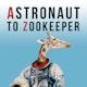 Astronaut to Zookeeper Album Art