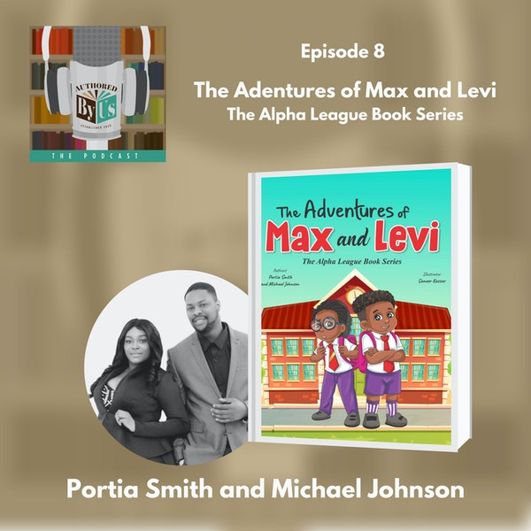 The Adventures of Max and Levi: The Alpha League Series - Portia Smith and Michael Johnson Image