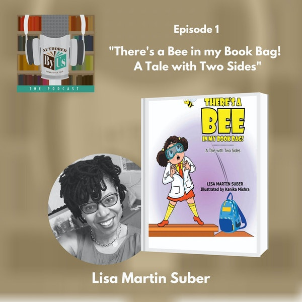 There's a Bee in My Book Bag! A Tale with Two Sides - Lisa Suber Image