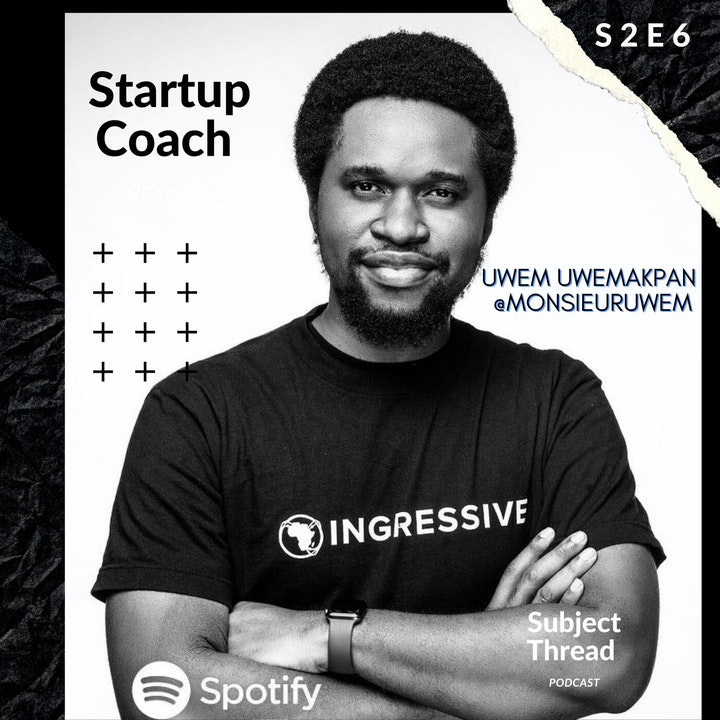 Venture Capital and Entrepreneurship in Lagos, Nigeria with Uwem Uwemakpan S 02 E 06