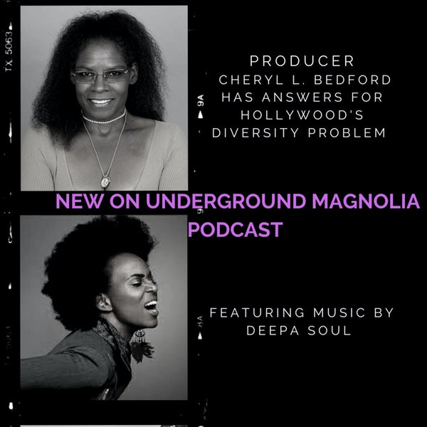 Producer Cheryl L. Bedford's Women of Color Unite Has Answers for Hollywood's Diversity Problem & Music by Deepa Soul Image