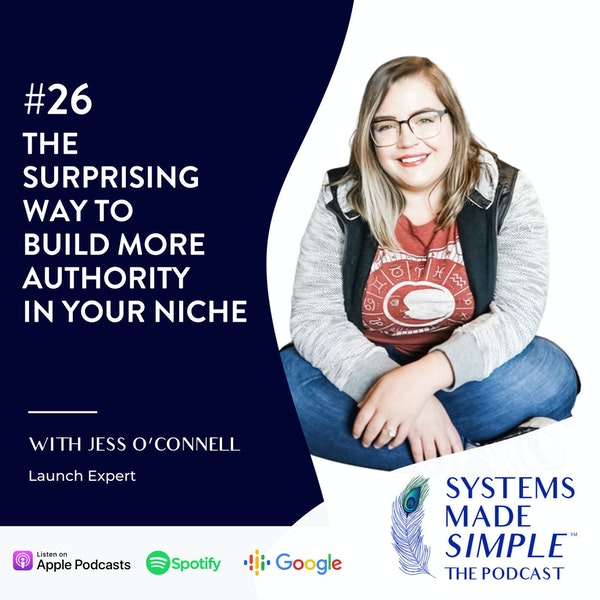 The Surprising Way to Build More Authority in Your Niche with Jess O'Connell Image