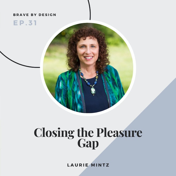 Closing the Pleasure Gap with Laurie Mintz Image