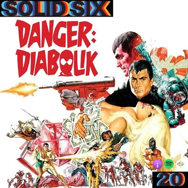 Episode 20: Dino '68 Pt. 2 - Danger: Diabolik