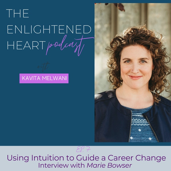 Using Intuition to Guide a Career Change: Interview with Marie Bowser Image
