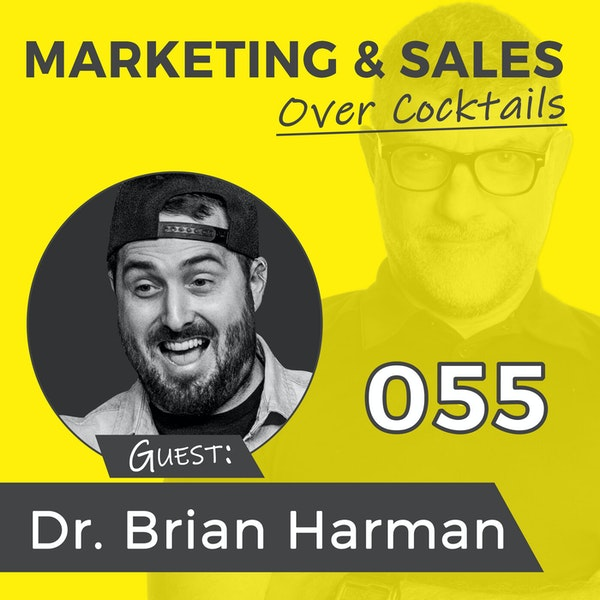 055: Trust and Leadership and Success with DR. BRIAN HARMAN Image